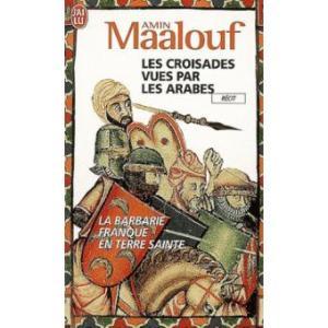 Amin Maalouf - les croisades